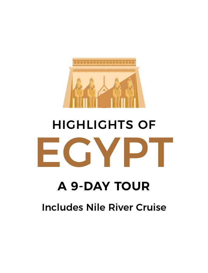 Highlights of Egypt: A Nine-Day Tour with Five-Star Nile River Cruise