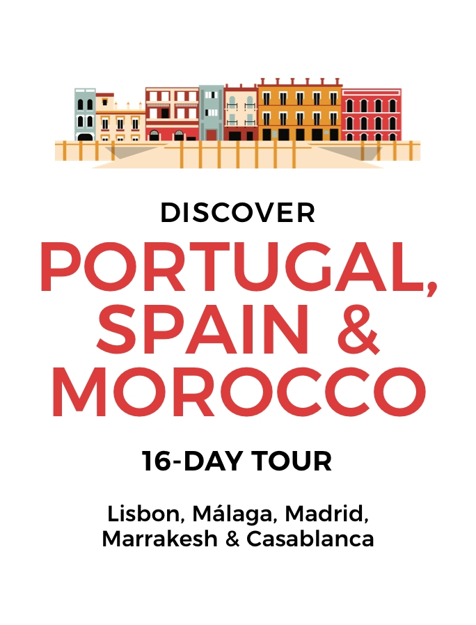 Portugal, Spain & Morocco: Incredible 16-Day Tour of Lisbon, Seville, Madrid, Fez, Marrakesh & Casablanca