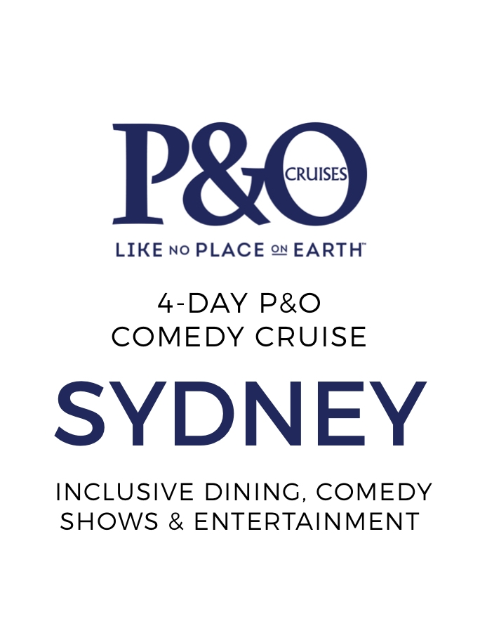 4-Day P&O Comedy Cruise from Sydney with Inclusive Dining and Comedy Shows