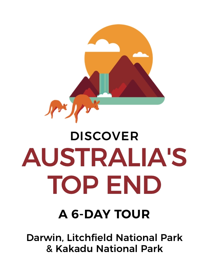 Back by Popular Demand: 6-Day Tour of Australia's Top End with Darwin, Litchfield National Park & Kakadu National Park