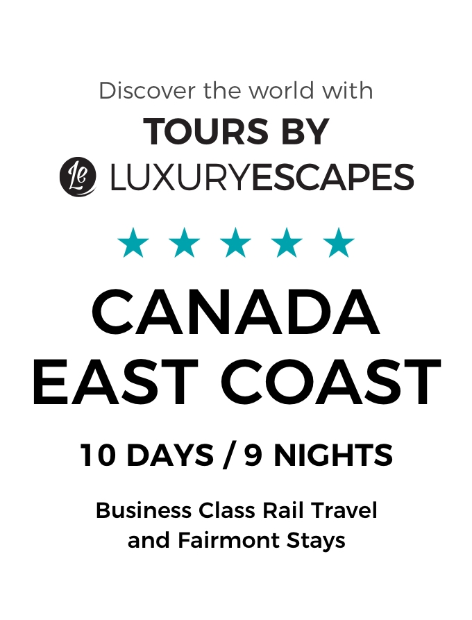 Canada's East Coast: 10-Day Luxury Small-Group Tour with Business Class Rail Travel, Fairmont Stays and Niagara Falls Cruise