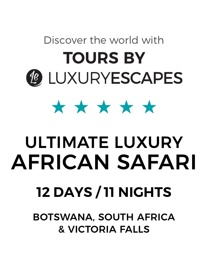 Botswana, South Africa & Victoria Falls: The Ultimate Luxury Safari