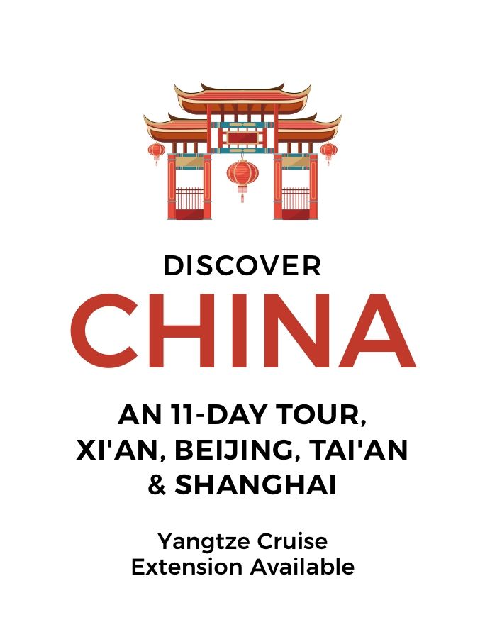 11-Day Wonders of China Tour: Xi'an, Beijing, Tai'an and Shanghai – Yangtze River Cruise Extension Available
