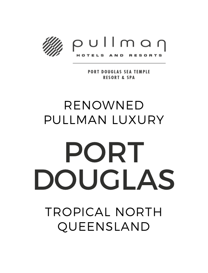 Five-Star Escape at the Renowned Pullman Port Douglas Sea Temple Resort & Spa