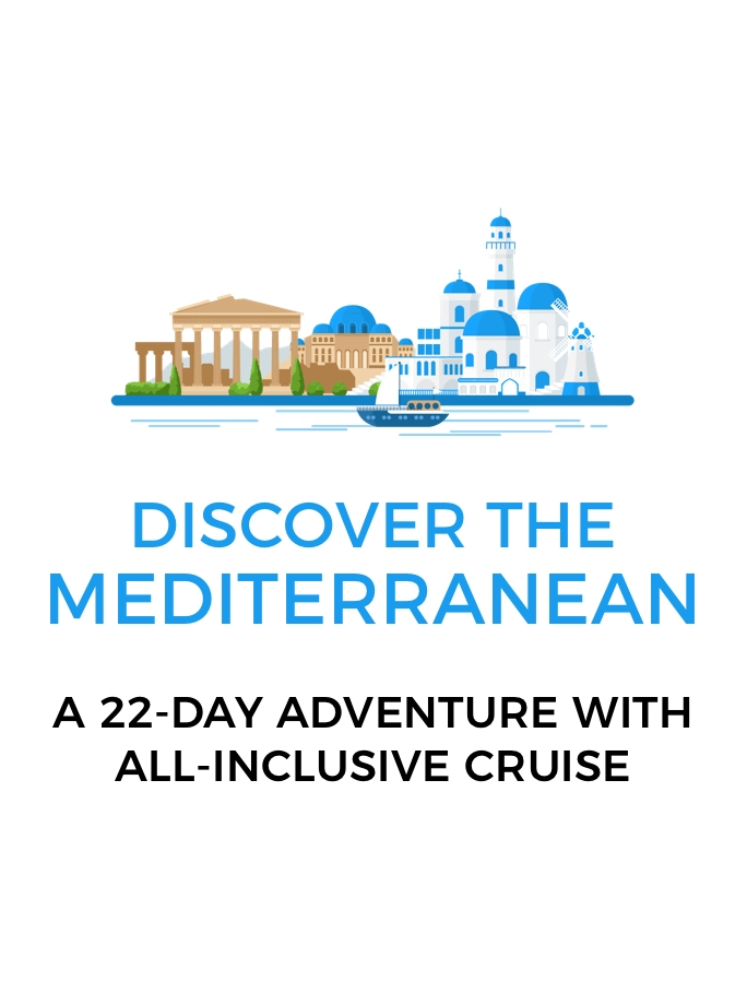 Greece, Montenegro & Italy: A 22-Day Mediterranean Adventure with All-Inclusive Cruise