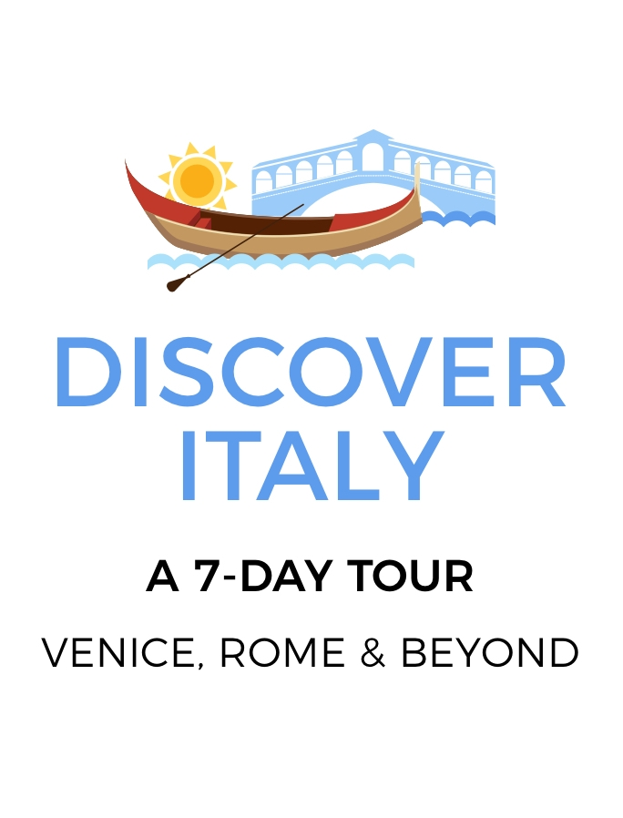 The Best of Italy: A 7-Day Tour from Venice to Rome