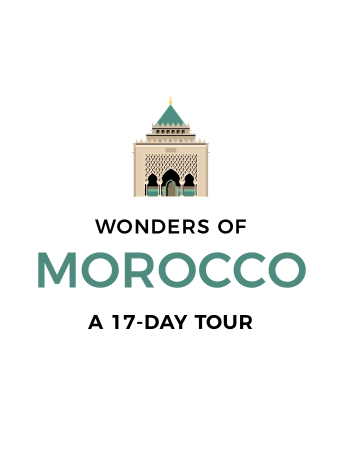 Wonders of Morocco: 17-Day Tour of Rabat, Fez, Marrakesh, Casablanca and Beyond