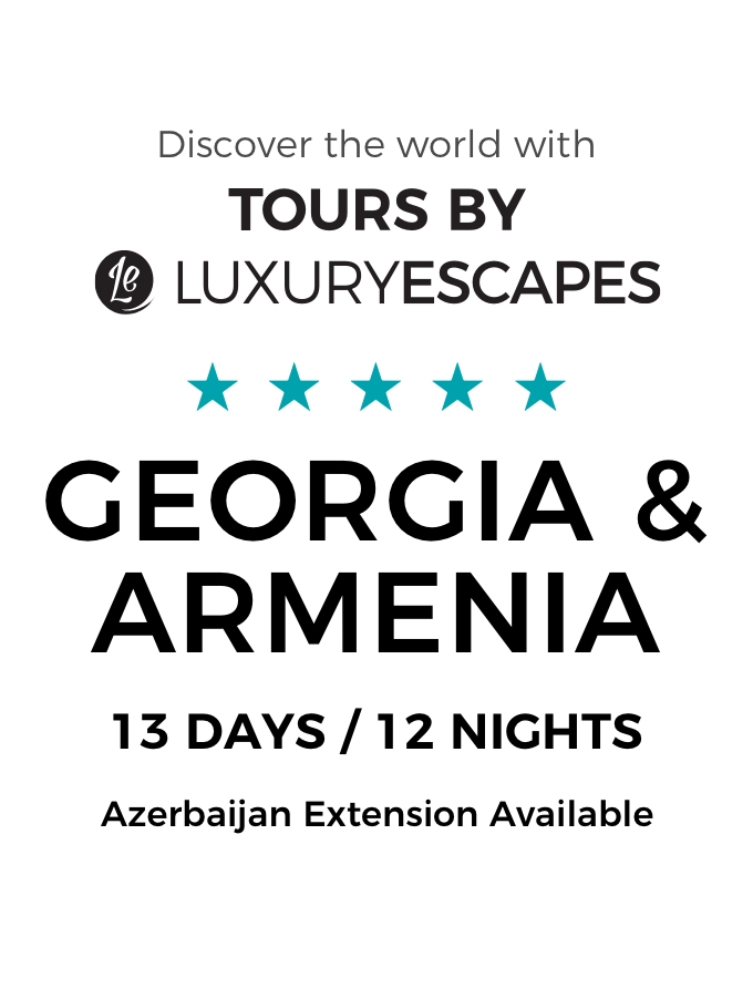 Georgia & Armenia: A 13-Day Luxury Small-Group Tour