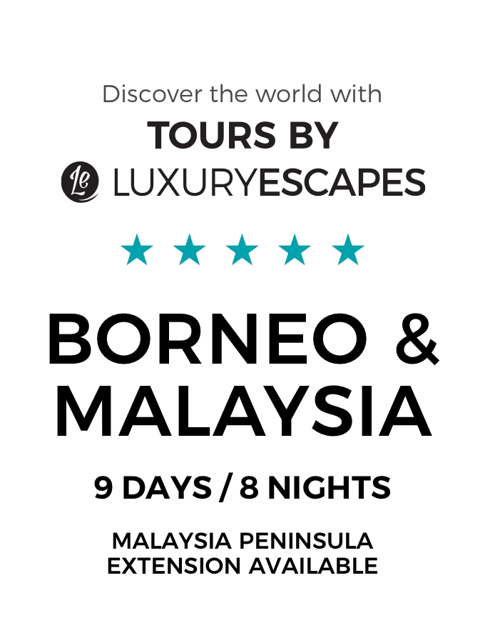 Borneo & Malaysia: A Luxury Small-Group Tour