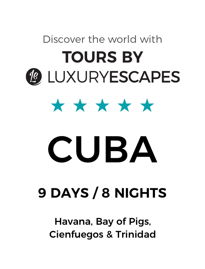 Captivating Cuba: A 9-Day Luxury Small Group Tour