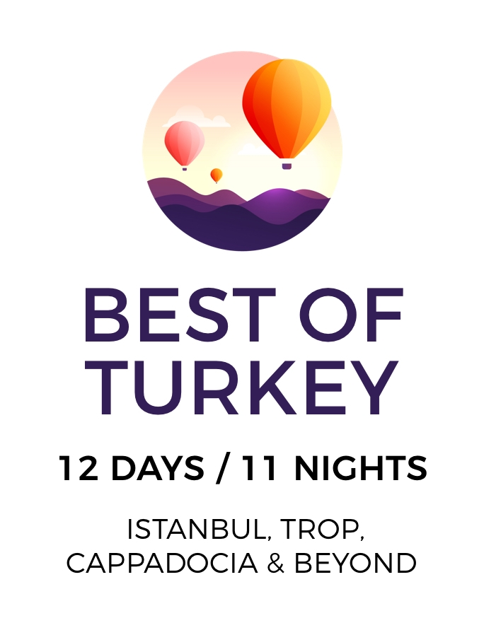 The Best of Turkey: An Incredible 12-Day Adventure from Istanbul to Cappadocia and Beyond