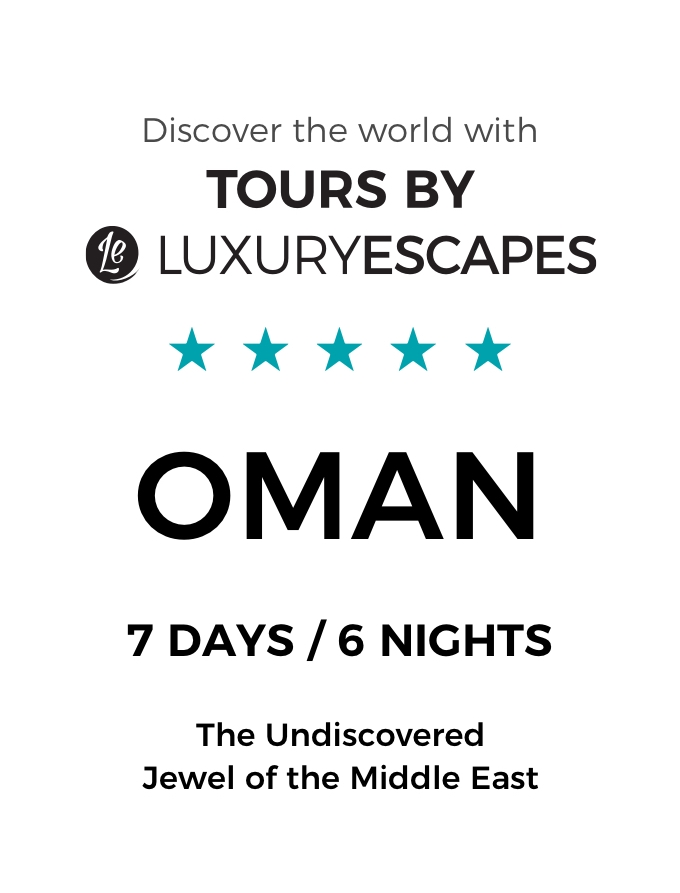 Uncover the Magic of Oman: A Luxury Small-Group Tour