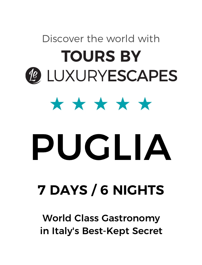 Puglia: Discover World-Class Gastronomy in Italy's Best-Kept Secret