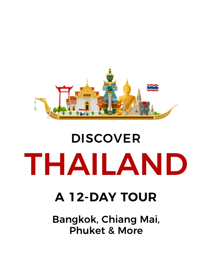 Discover Thailand: A 12-Day Tour Including Bangkok and Chiang Mai with Phuket Beach Break