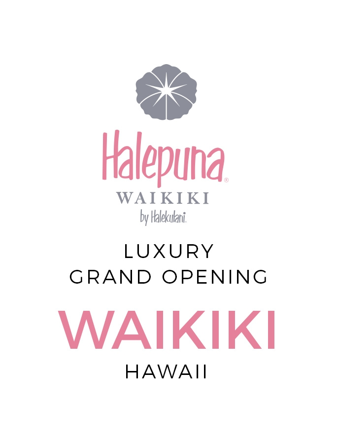 Grand Opening: Waikiki's Newest Luxury Hotel