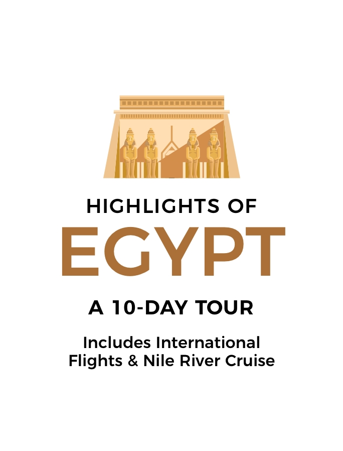 Highlights of Egypt: A 10-Day Tour with Five-Star Nile River Cruise and Return International Flights