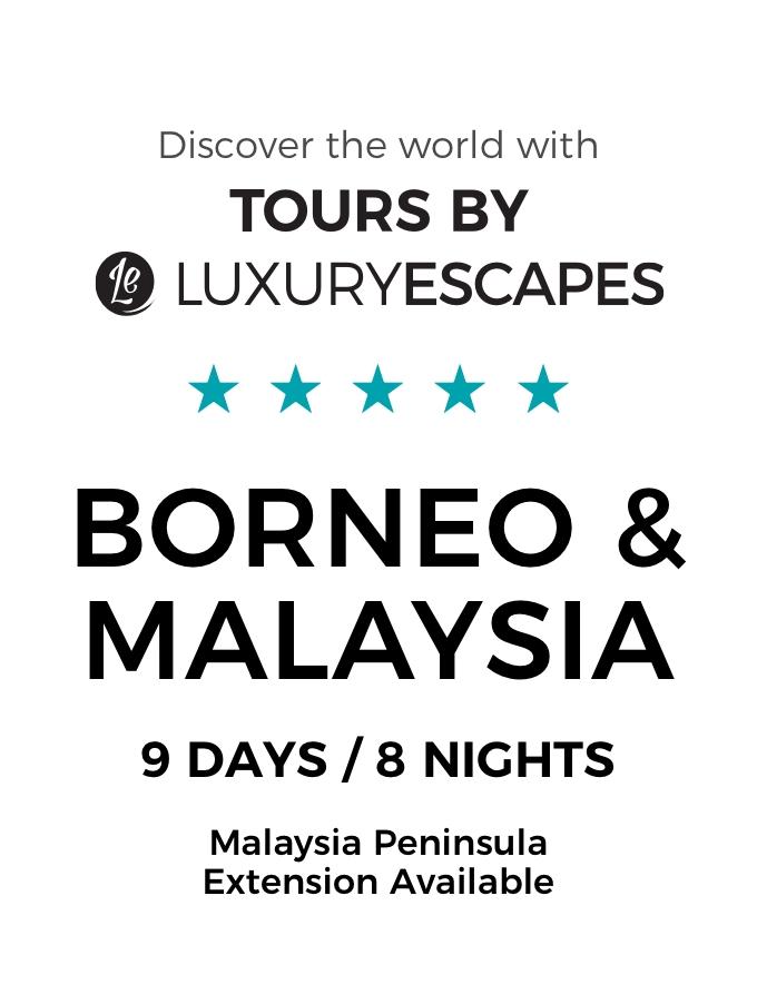Borneo & Malaysia: A Luxury Small-Group Tour