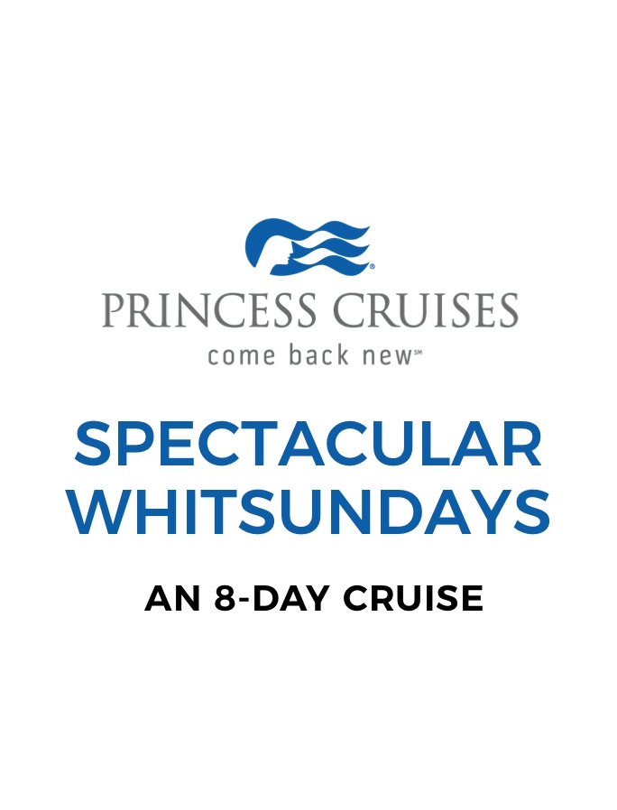 Tropical North Queensland: A 7-Night Cruise with Princess Cruises™