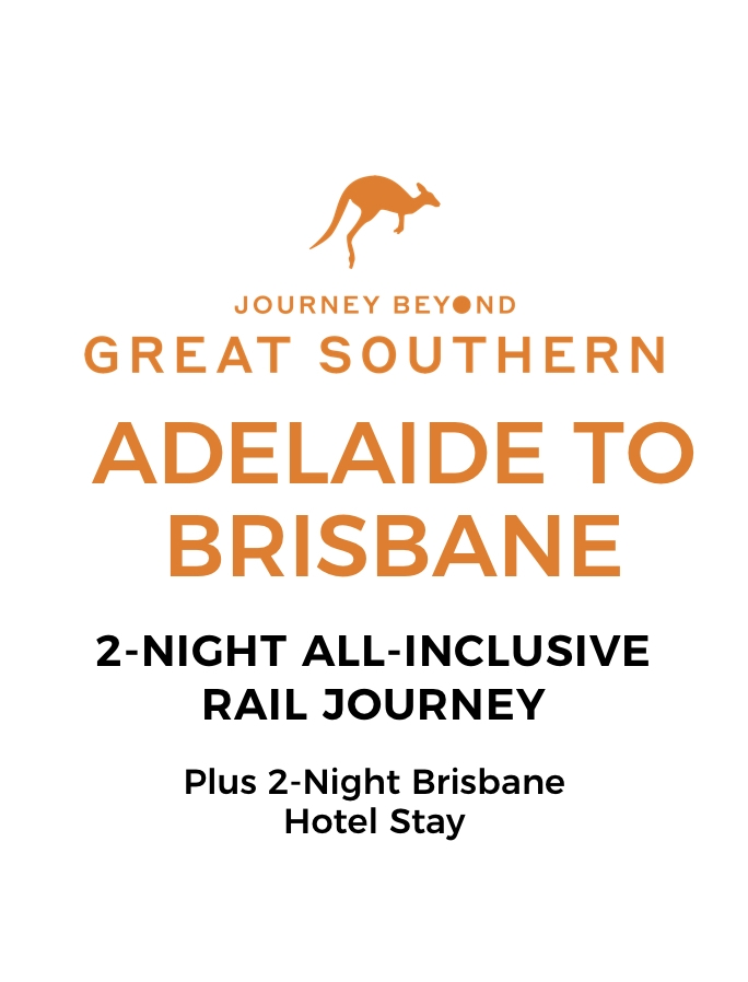 All-Inclusive Gold Service Great Southern Rail Journey with Two-Night Brisbane Hotel Stay