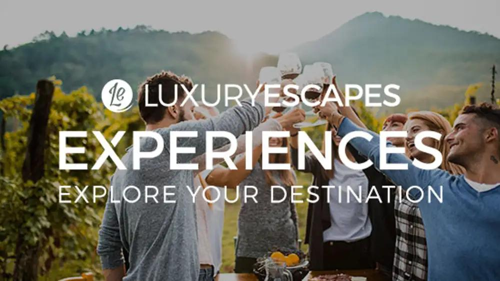 Luxury Escapes Experiences